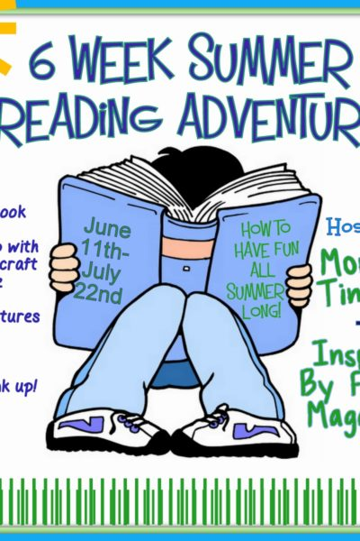 6 Week Summer Reading Adventure!