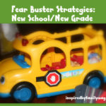 Fear Busting Strategies: New School or  New Grade