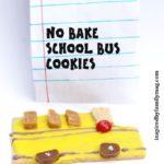 No Bake School Bus Cookies