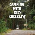 Camping with Kids: Packing Check List and Tips