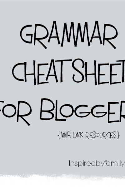 Common Writing Mistakes: Grammar Cheat Sheet for Bloggers