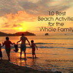 10 Best Beach Activities for the Family