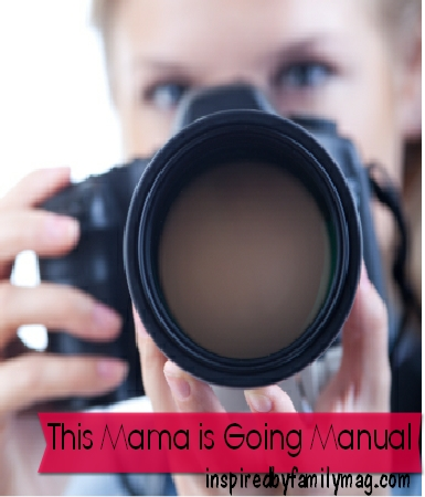 Photography Tips: This Mama is Going Manual