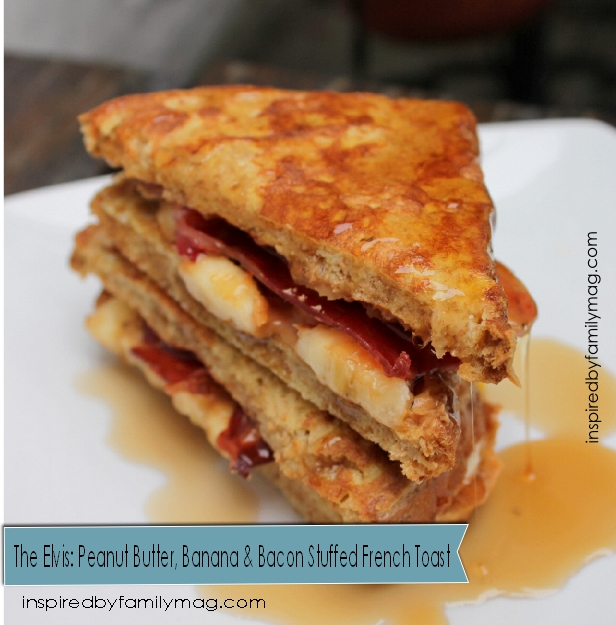 The Elvis Peanut Butter, Banana & Bacon French Toast Sandwich ...