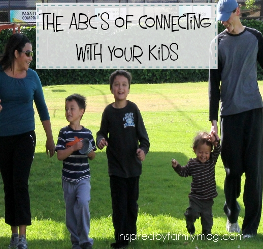 the abc's of connecting with your family