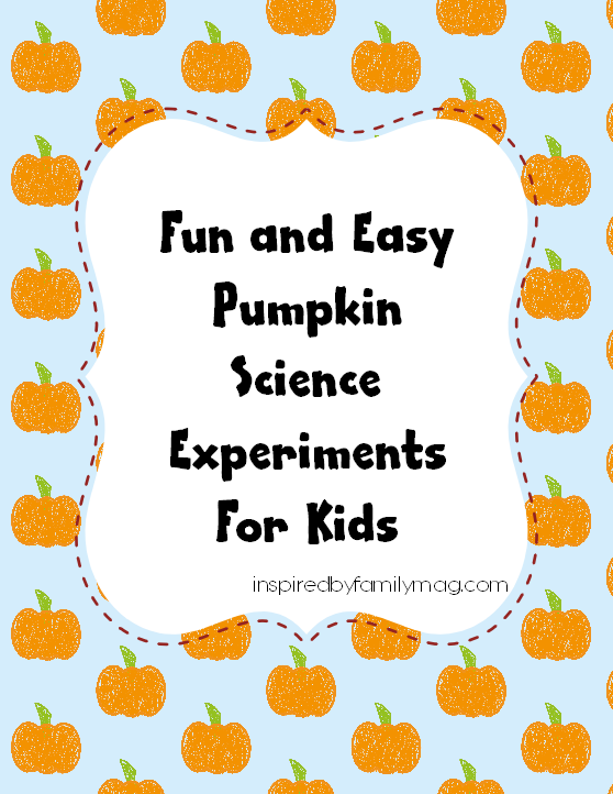 fun and easy pumpkin science experiments