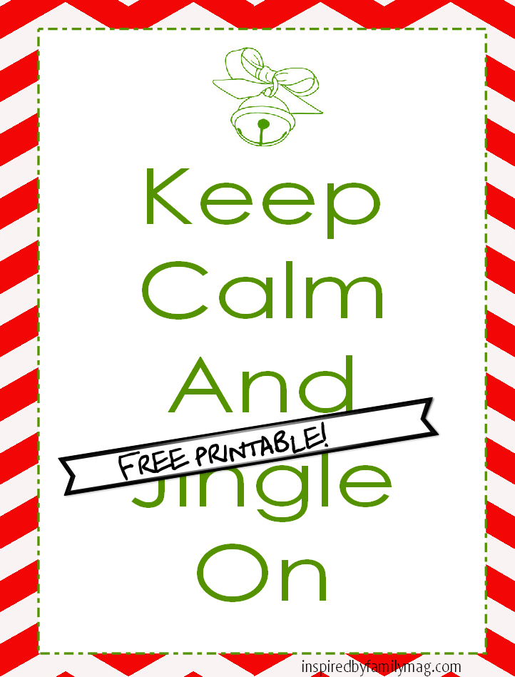 Keep Calm and Jingle On - Inspired by Family