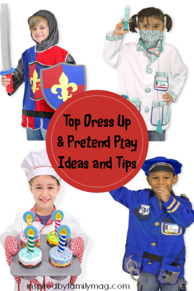 Top Dress Up & Pretend Play Ideas & Tips