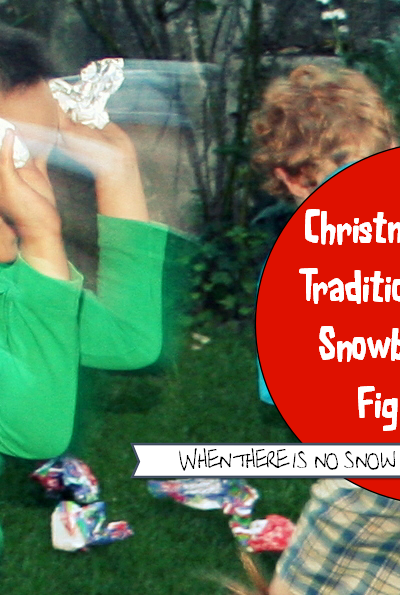 Christmas Traditions – Snowball Fights {Without Snow}
