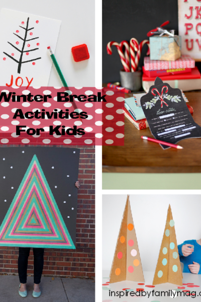 Winter Break Activities for Kids – I'm Bored Ideas