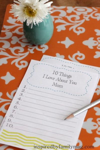 Mother's Day Activity: 10 Things I Love About You Mom Printable