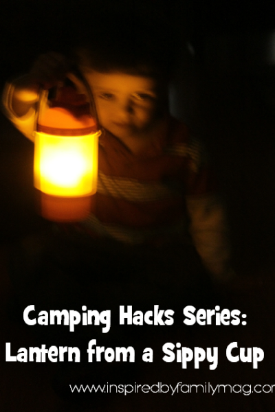 Camping Hacks Series: #2 Lantern from a Sippy Cup