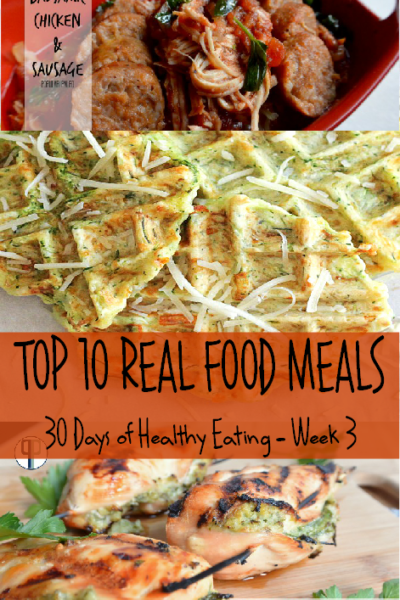 Top 10 Real Food Meals