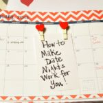 Date Nights: How To Make Them Work and Stick
