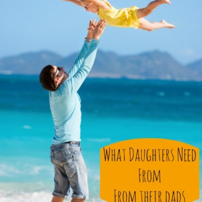 What Daughters Need to Hear From Dad