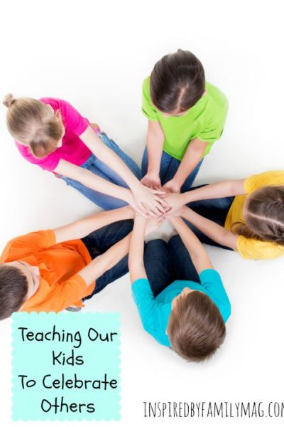Teaching Our Kids to Celebrate Others