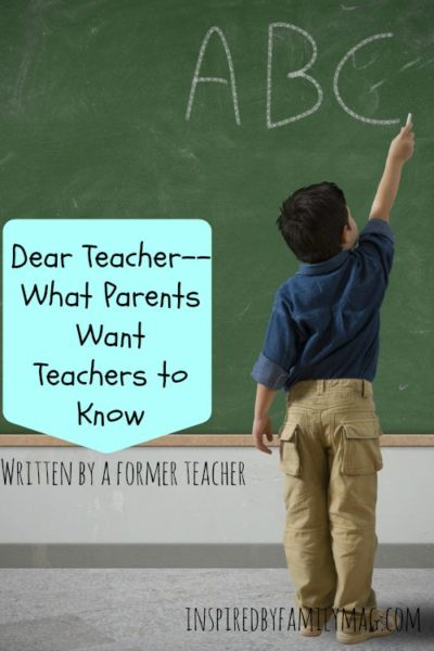 Dear Teacher–What Parents Want Teachers to Know