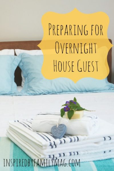 Preparing for Overnight House Guests