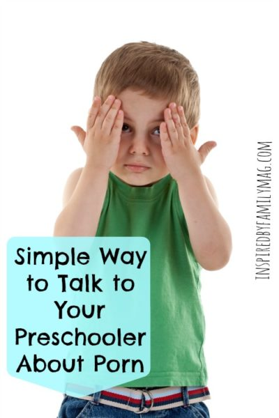 Simple Way to Talk to Your Preschooler About Porn