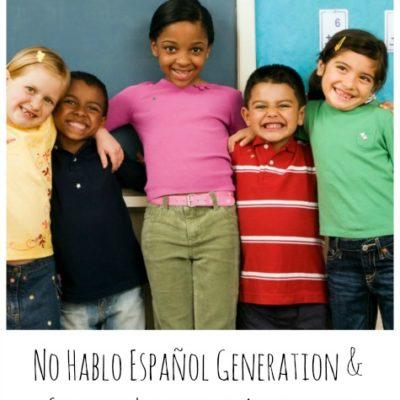 No Hablo Español Generation & Spanish Language Activities for Kids