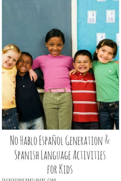 No Hablo Español Generation & Spanish Language Activities for Kids