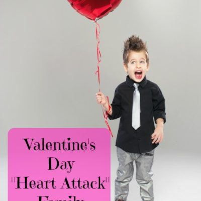 "Valentine's Day ""Heart Attack"" Family Activity"