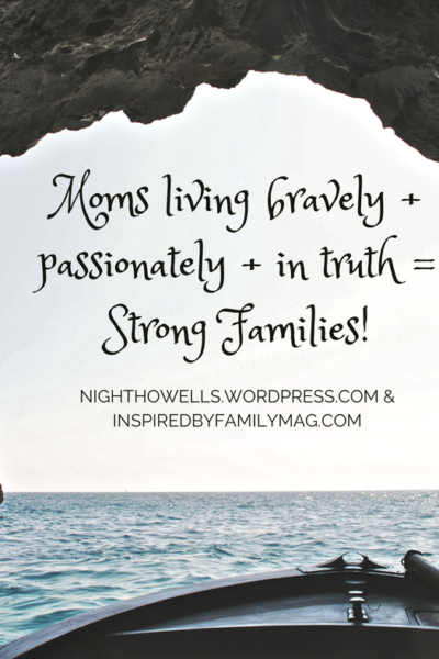 Moms Be Who You Are and The Brave Moms = Strong Families! Challenge