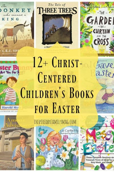 12+ Christ-Centered Children's Books for Easter
