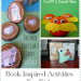Book Inspired Activities for Kids